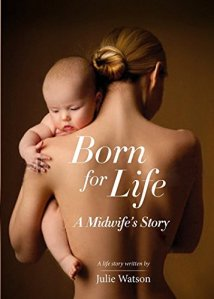 Born for Life: A Midwife's Journey