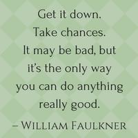 William Faulkner Writing Quote