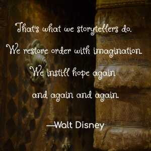 Walt Disney's quote on storytelling