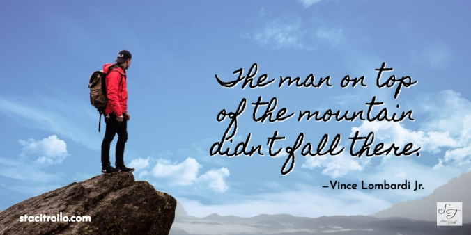 The Man at the Top of the Mountain Didn't Fall There