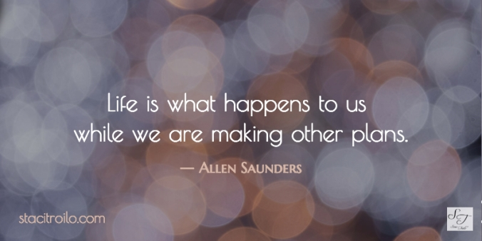 Life is what happens to us when we're making other plans.