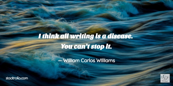 All writing is a disease. You can't stop it.