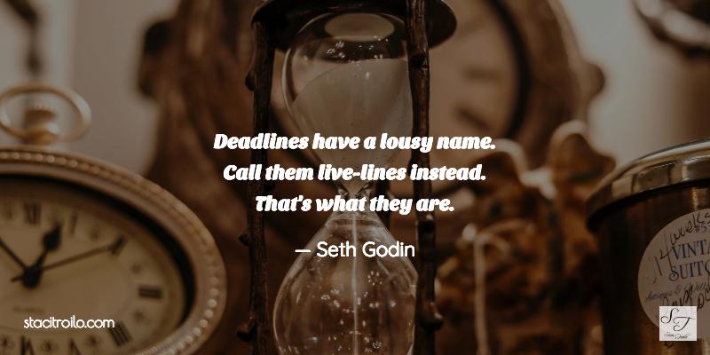 Deadlines/Life-Lines