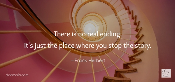 There is no real ending. It's just the place you stop the story.