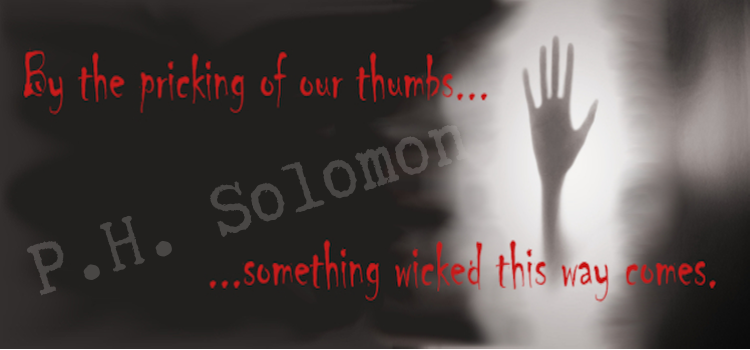 Something Wicked P.H. Solomon